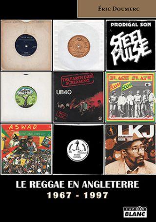 Librairie le reggae en angleterre 1967 1997 9782357798601 ma 51711 - Boutique en angleterre ...