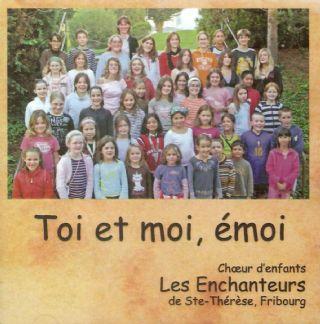 Cd Les Enchanteurs De Ste Th R Se Fribourg Toi Et Moi